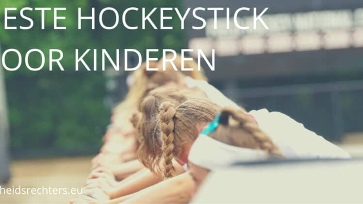 Beste hockeystick kind